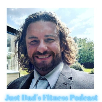 Just Dad's Fitness Podcast