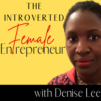 The Introverted Female Entrepreneur