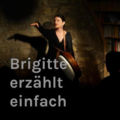 Brigitte erzählt einfach
