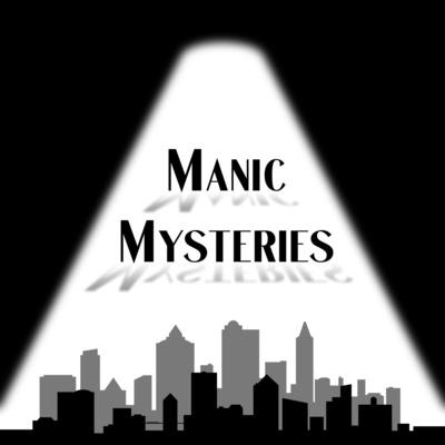 Manic Mysteries