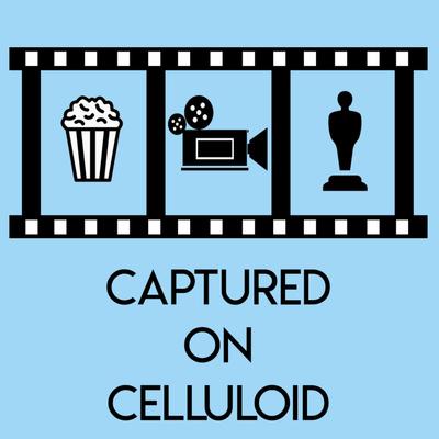 Captured on Celluloid