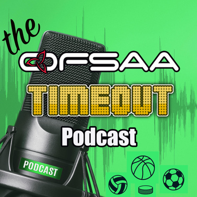 The OFSAA TIMEOUT Podcast