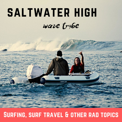 Saltwater High by Wave Tribe