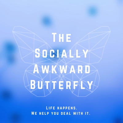 The Socially Awkward Butterfly