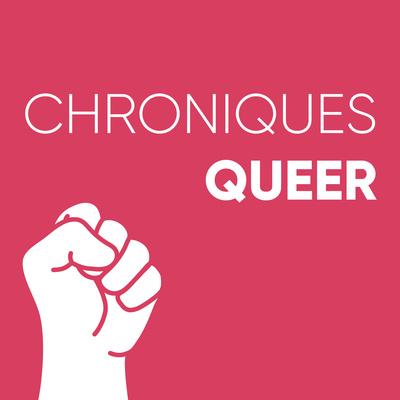 Chroniques queer