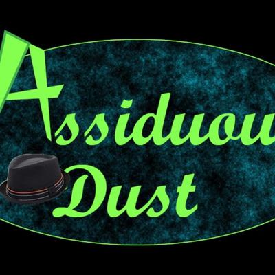 Assiduous Dust