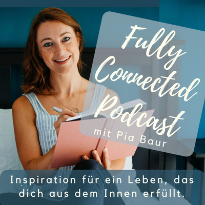 Fully Connected mit Pia Baur