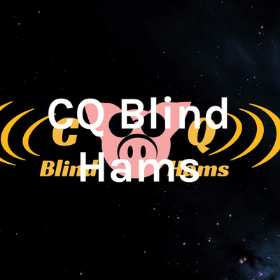 CQ Blind Hams