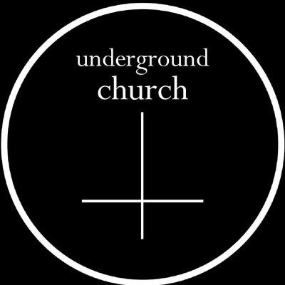 The Underground Church Podcast