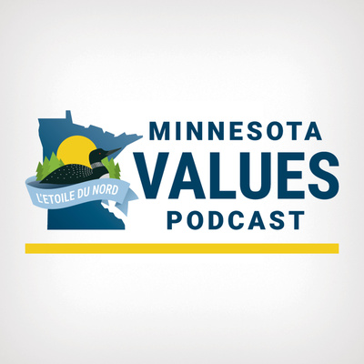 Minnesota Values Podcast