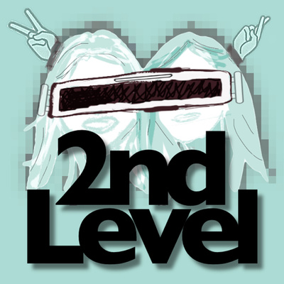 The 2nd Level Podcast