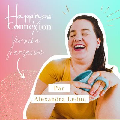 Happiness connexion - version française