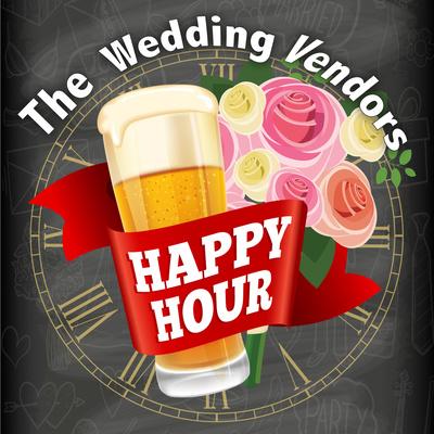 The Wedding Vendors Happy Hour