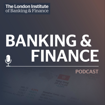 LIBF Banking & Finance Podcast