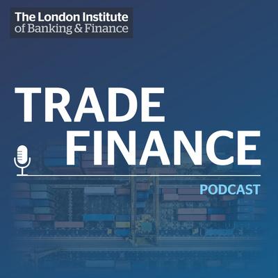 LIBF Trade Finance Podcast