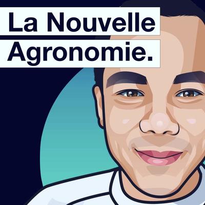 La Nouvelle Agronomie