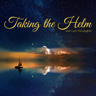 TAKING THE HELM with Lynn McLaughlin