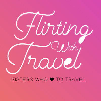 Flirting With Travel Podcast