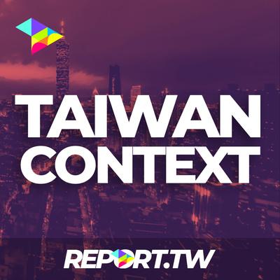 The Taiwan Context