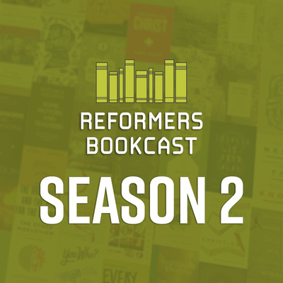 Reformers Bookcast