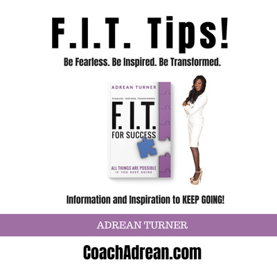 Coach Adrean's FIT Tips
