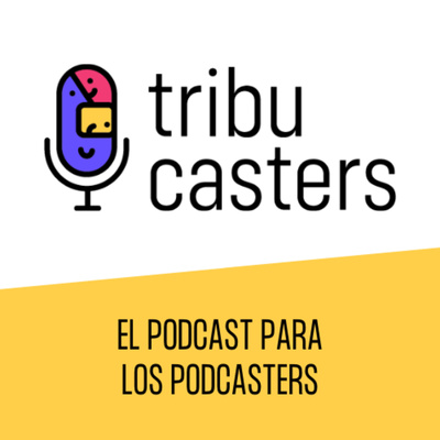 Tribucasters Podcast