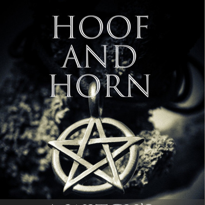Hoof And Horn - A Witch's Podcast