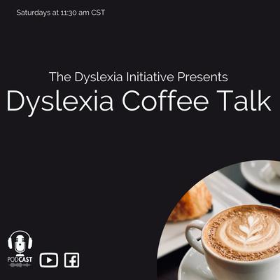 Dyslexia Coffee Talk