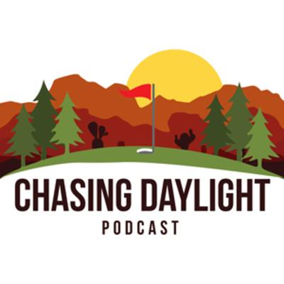 Chasing Daylight Podcast