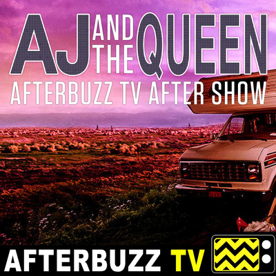 The AJ And The Queen After Show Podcast