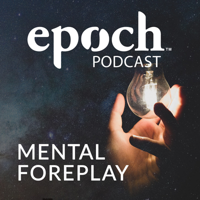 The Epoch Podcast