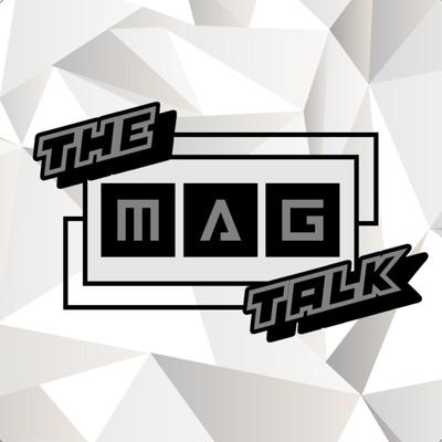 The M.A.G. Talk