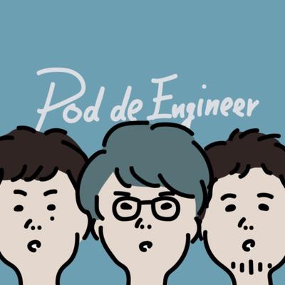 Pod de Engineer