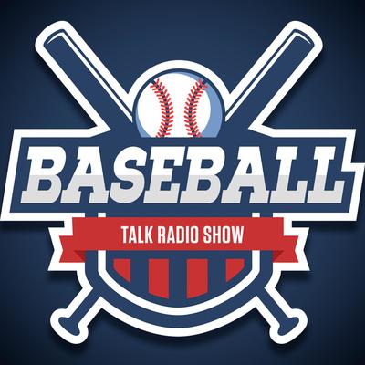 The Baseball Talk Radio Show