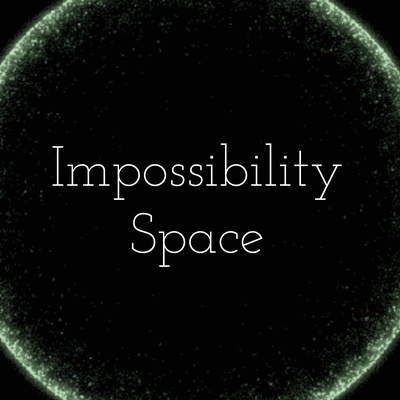 Impossibility Space