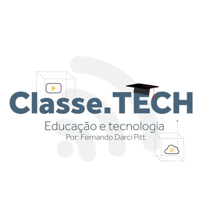classe.TECH - Educação e Tecnologia por Fernando Pitt