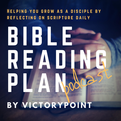 Bible Reading Plan Podcast by VictoryPoint