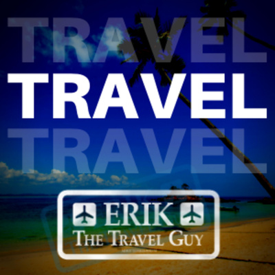 Erik the Travel Guy - The Podcast