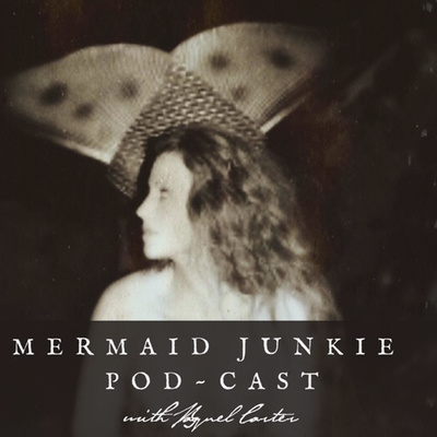 Mermaid Junkie Pod~Cast With Raquel Carter