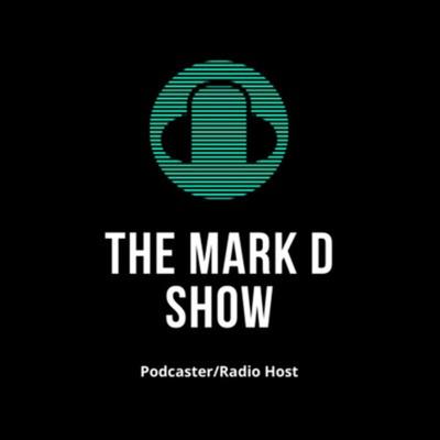 The Mark D Show