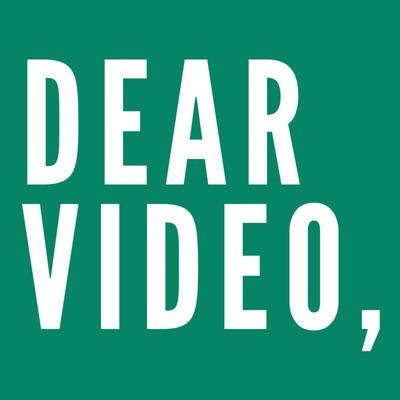 Dear Video