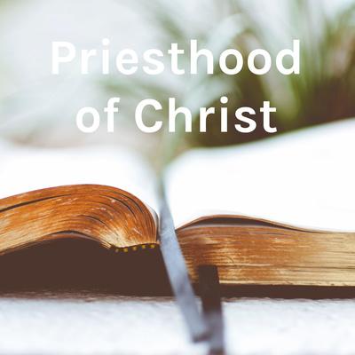 Priesthood of Christ