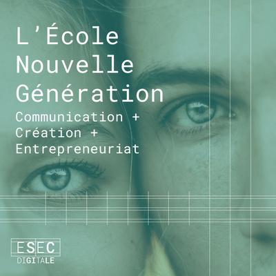 L'École Nouvelle Génération - ESEC-Digitale