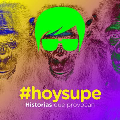 #hoysupe