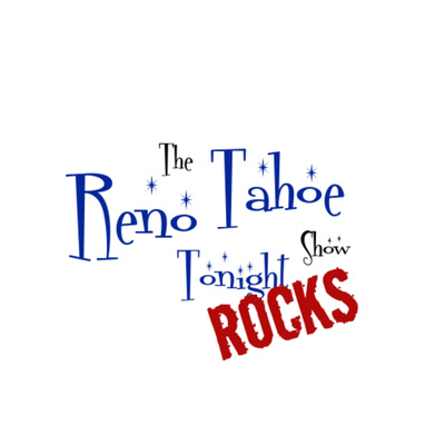 Reno Tahoe Tonight Rocks
