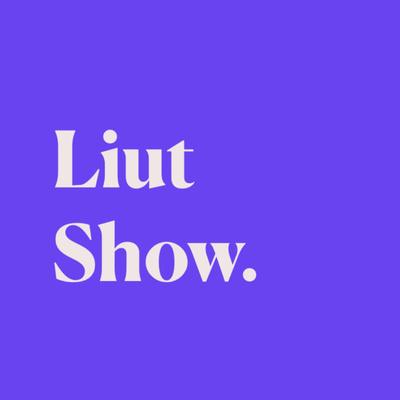 Liut show