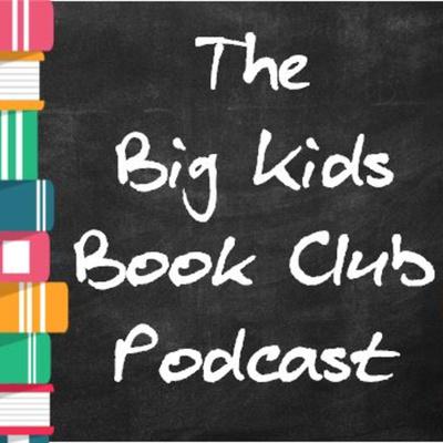 The Big Kids Book Club Podcast