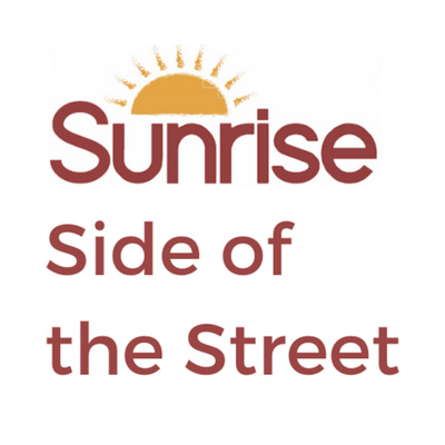 The Sunrise Side of the Street