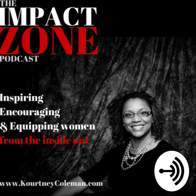 The Impact Zone with Kourtney Coleman