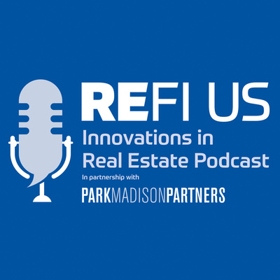 REFI Radio: Innovations in Real Estate
